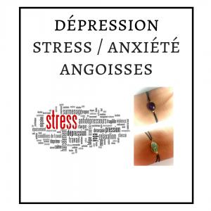 BRACELET : STRESS-ANGOISSES-DÉPRESSION